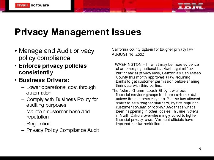Privacy Management Issues • Manage and Audit privacy policy compliance California county opts-in for