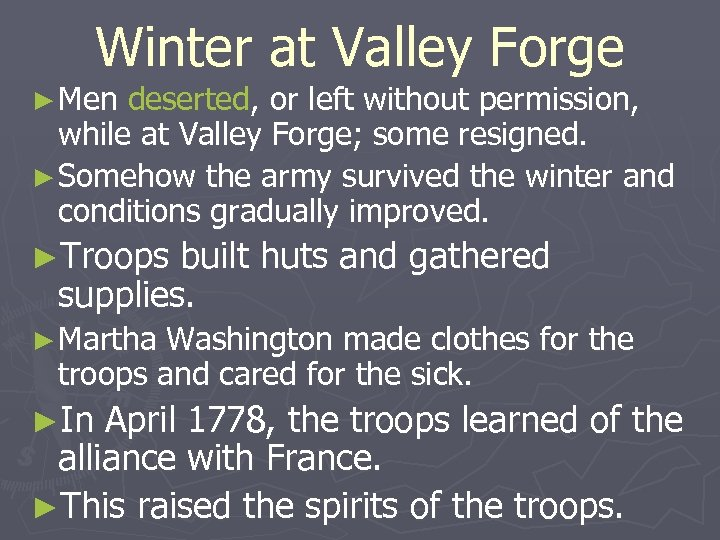 Winter at Valley Forge ► Men deserted, or left without permission, while at Valley