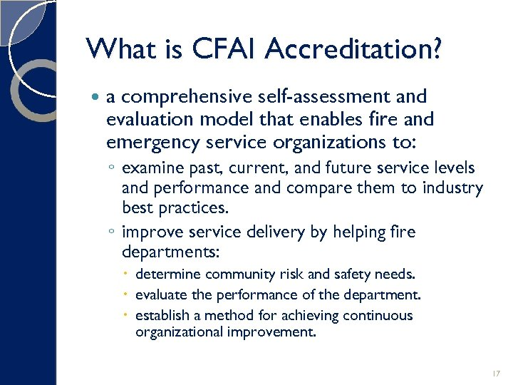 What is CFAI Accreditation? a comprehensive self-assessment and evaluation model that enables fire and