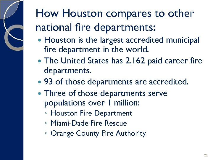 How Houston compares to other national fire departments: Houston is the largest accredited municipal