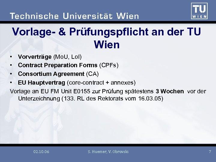 Vorlage- & Prüfungspflicht an der TU Wien • Vorverträge (Mo. U, Lo. I) •