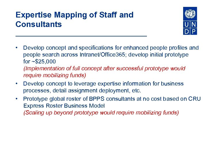 Expertise Mapping of Staff and Consultants • Develop concept and specifications for enhanced people