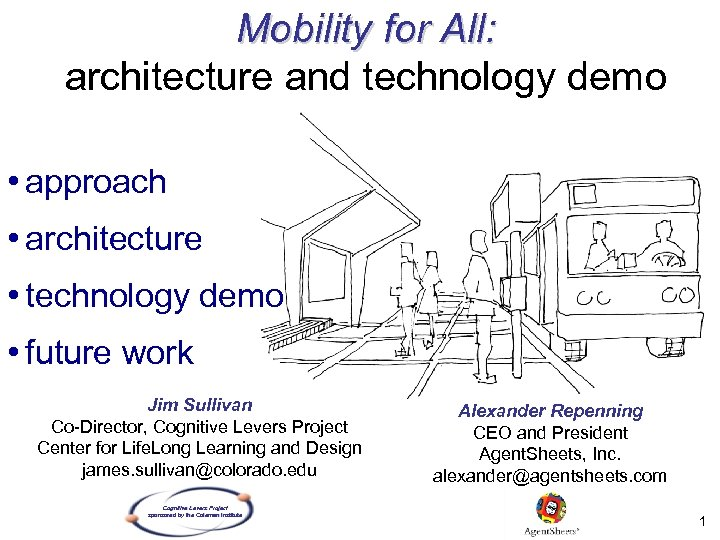 Mobility for All: architecture and technology demo • approach • architecture • technology demo