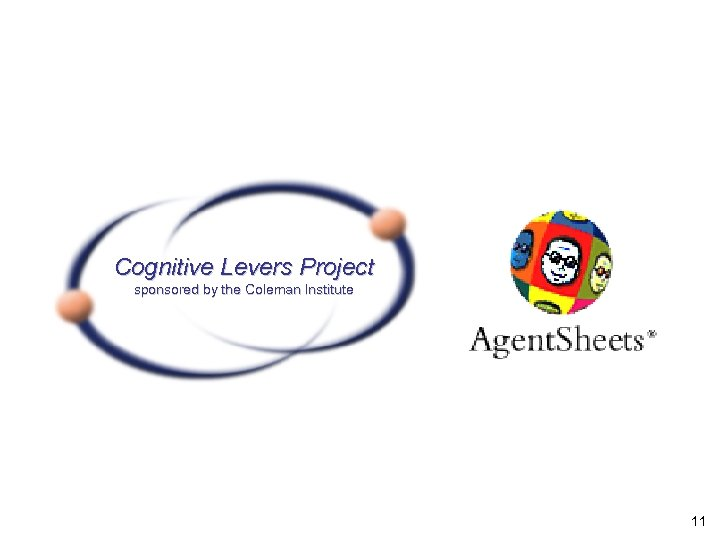 Cognitive Levers Project sponsored by the Coleman Institute 11