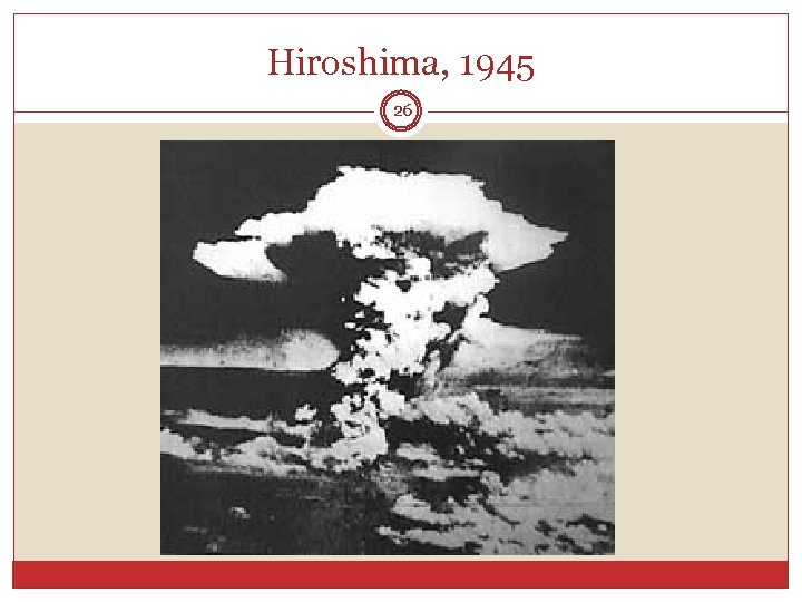 Hiroshima, 1945 26