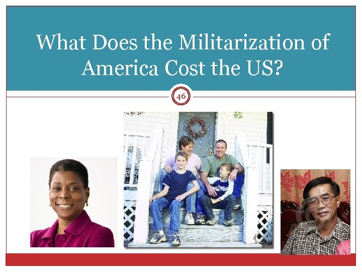 What Does the Militarization of America Cost the US? 46