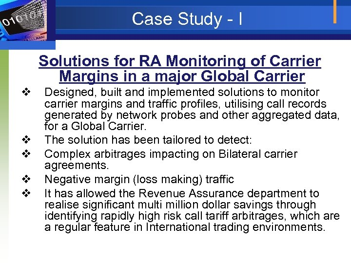 Case Study - I Solutions for RA Monitoring of Carrier Margins in a major