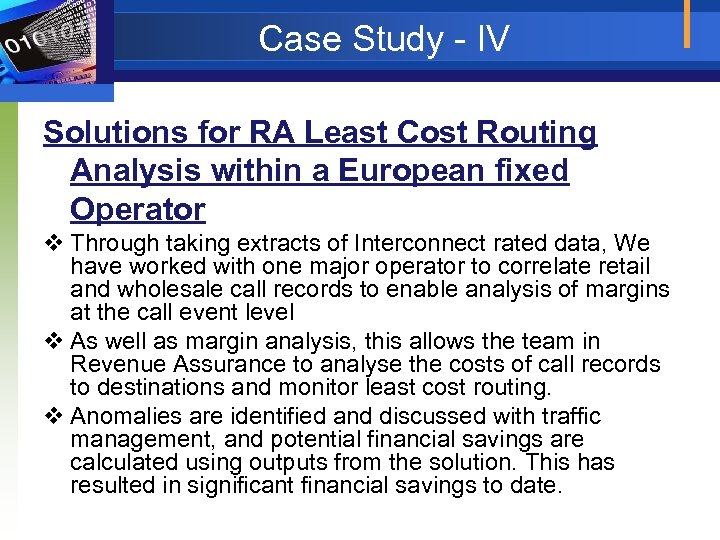 Case Study - IV Solutions for RA Least Cost Routing Analysis within a European