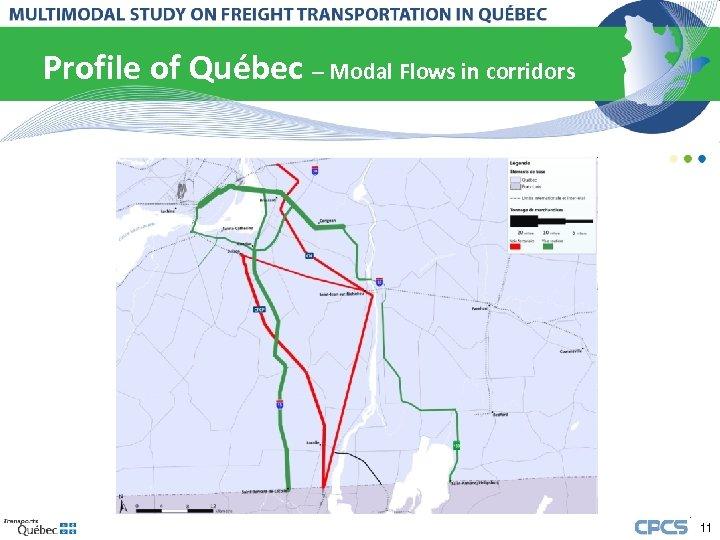Profile of Québec – Modal Flows in corridors 11