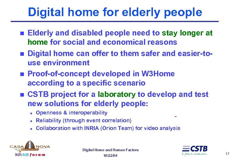 Digital home for elderly people n n Elderly and disabled people need to stay