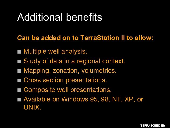 Additional benefits Can be added on to Terra. Station II to allow: n n