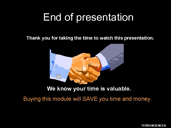 End of presentation Thank you for taking the time to watch this presentation. We