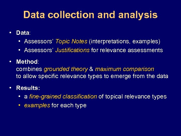 Data collection and analysis • Data: • Assessors' Topic Notes (interpretations, examples) • Assessors'