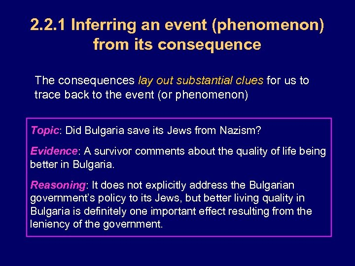 2. 2. 1 Inferring an event (phenomenon) from its consequence The consequences lay out