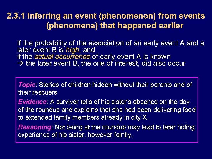 2. 3. 1 Inferring an event (phenomenon) from events (phenomena) that happened earlier If