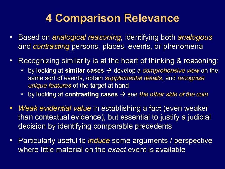 4 Comparison Relevance • Based on analogical reasoning, identifying both analogous and contrasting persons,