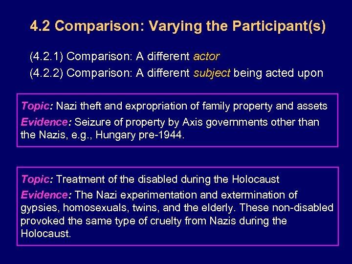 4. 2 Comparison: Varying the Participant(s) (4. 2. 1) Comparison: A different actor (4.