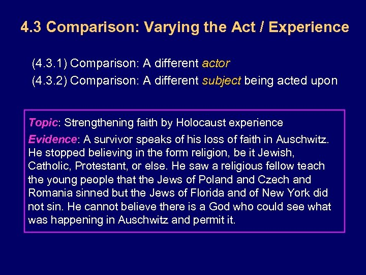 4. 3 Comparison: Varying the Act / Experience (4. 3. 1) Comparison: A different
