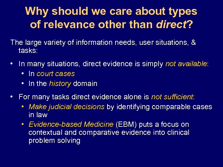 Why should we care about types of relevance other than direct? The large variety