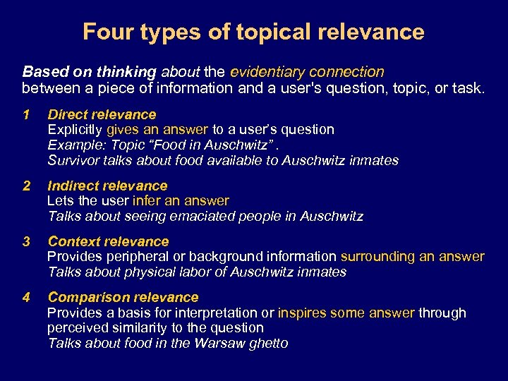 Four types of topical relevance Based on thinking about the evidentiary connection between a