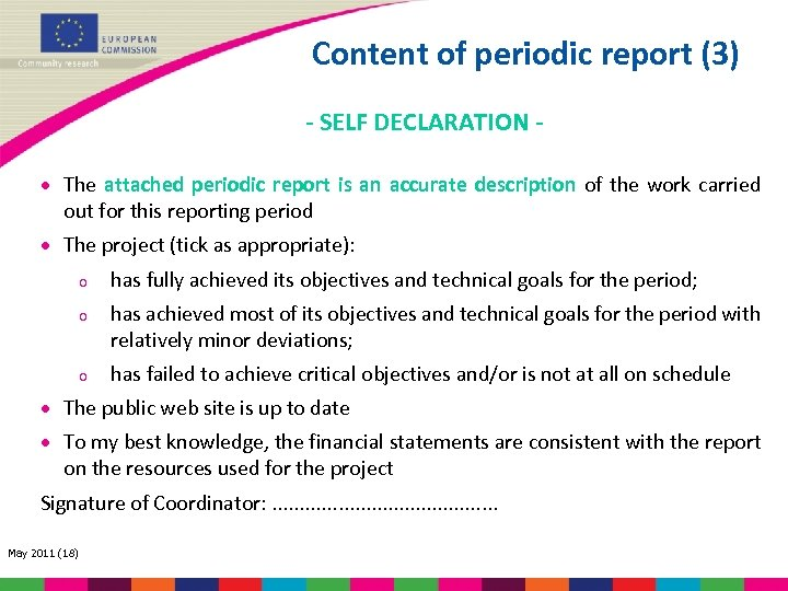 Content of periodic report (3) - SELF DECLARATION · The attached periodic report is