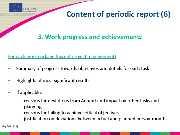 Content of periodic report (6) 3. Work progress and achievements For each work package