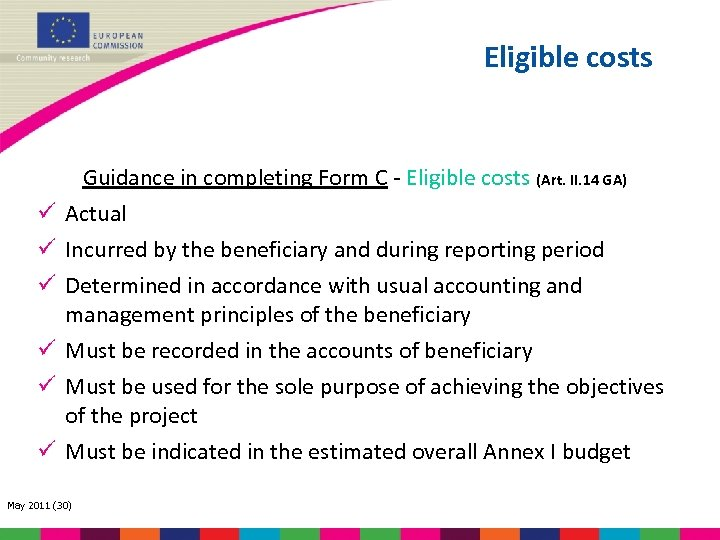 Eligible costs Guidance in completing Form C - Eligible costs (Art. II. 14 GA)