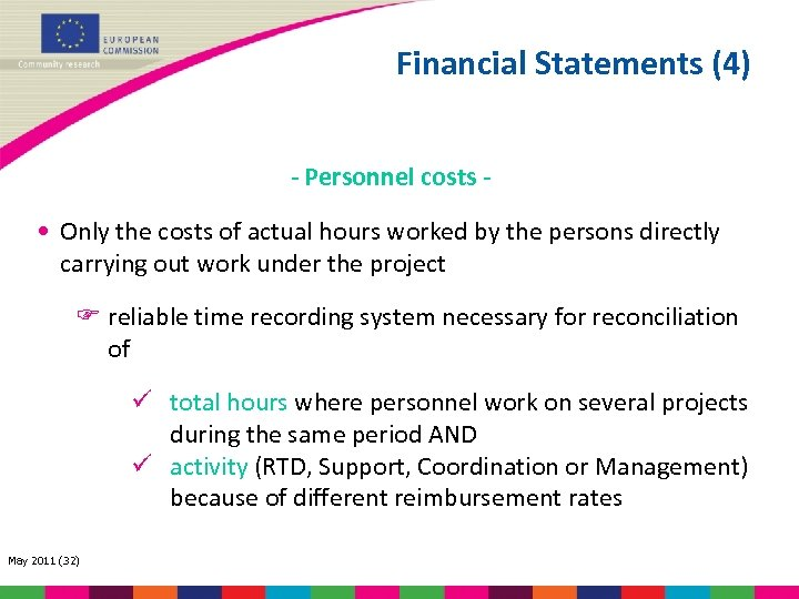 Financial Statements (4) - Personnel costs - • Only the costs of actual hours