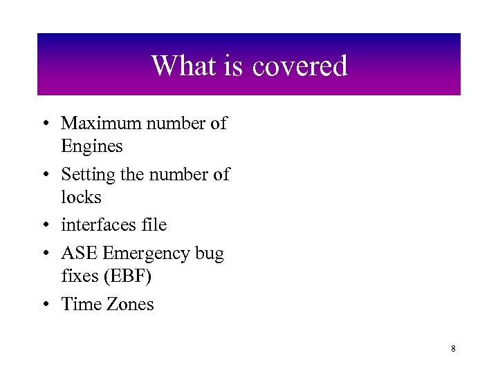 What is covered • Maximum number of Engines • Setting the number of locks