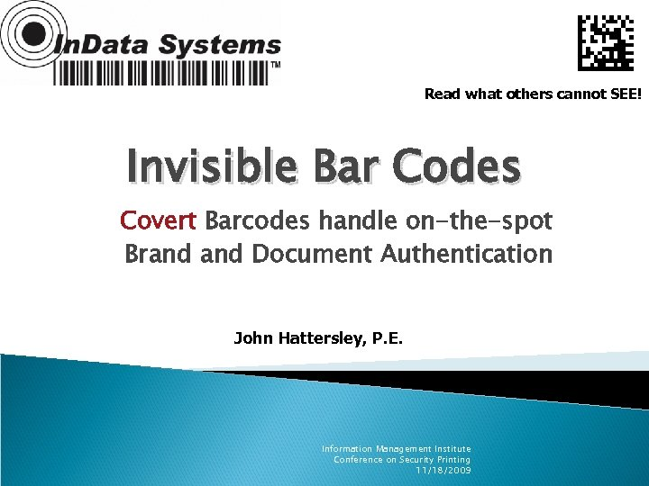 Read what others cannot SEE! Invisible Bar Codes Covert Barcodes handle on-the-spot Brand Document