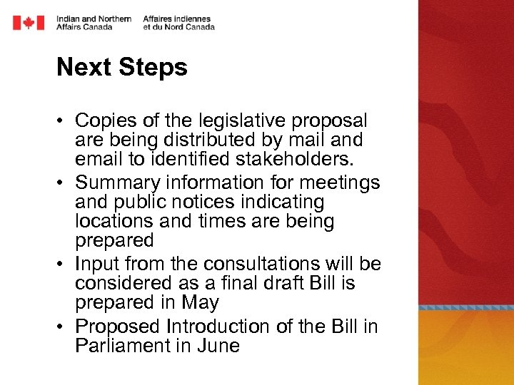 Next Steps • Copies of the legislative proposal are being distributed by mail and