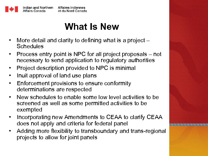 What Is New • More detail and clarity to defining what is a project