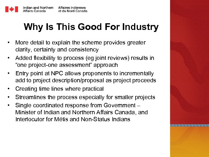 Why Is This Good For Industry • More detail to explain the scheme provides