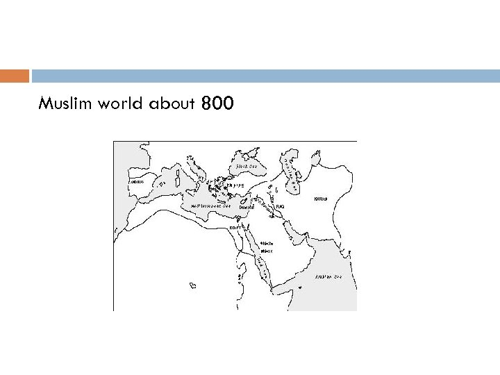 Muslim world about 800