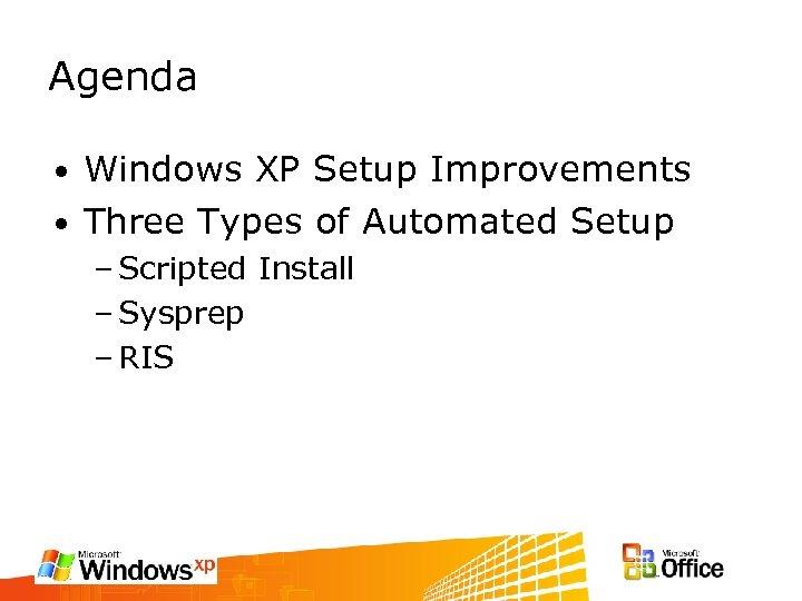 2 Deploying Windows XP Thomas Lee Chief Technologist