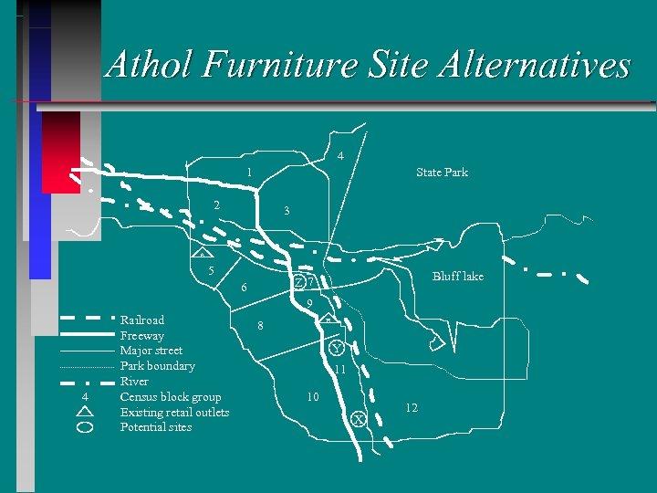 Athol Furniture Site Alternatives 4 State Park 1 2 3 A 5 Bluff lake