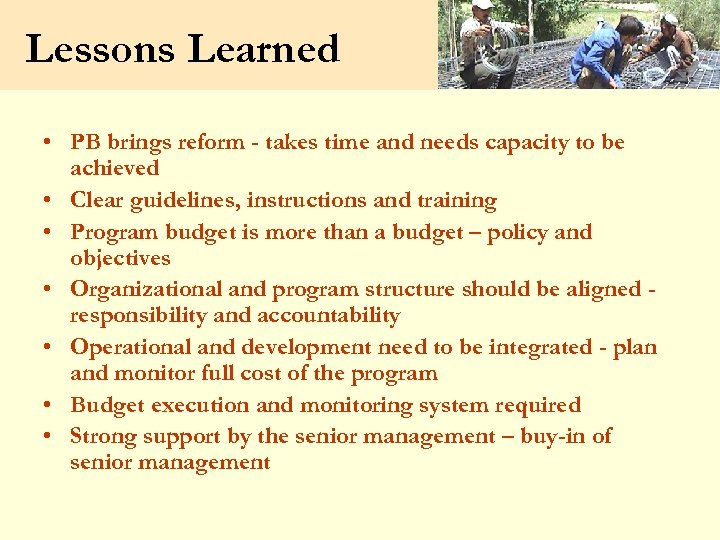 Lessons Learned • PB brings reform - takes time and needs capacity to be