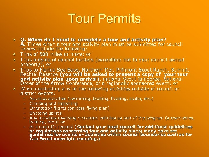 Tour Permits Q. When do I need to complete a tour and activity plan?