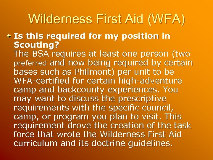 Wilderness First Aid (WFA) Is this required for my position in Scouting? The BSA