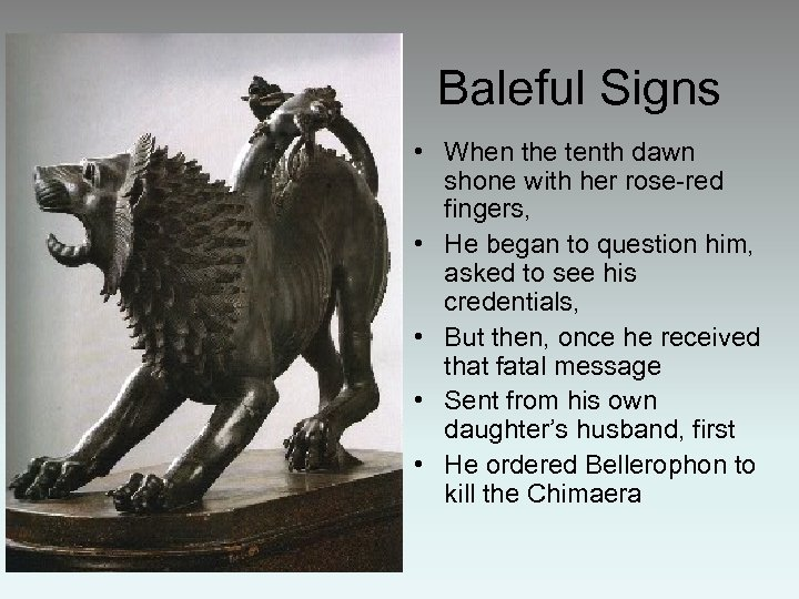 Baleful Signs • When the tenth dawn shone with her rose-red fingers, • He