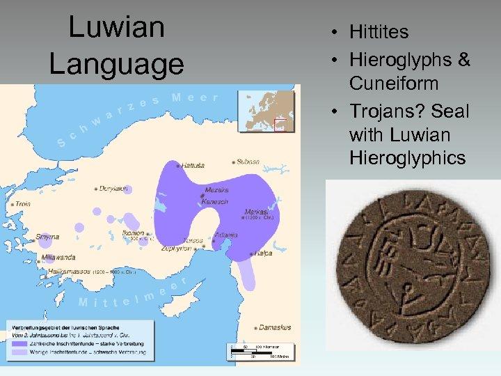 Luwian Language • Hittites • Hieroglyphs & Cuneiform • Trojans? Seal with Luwian Hieroglyphics