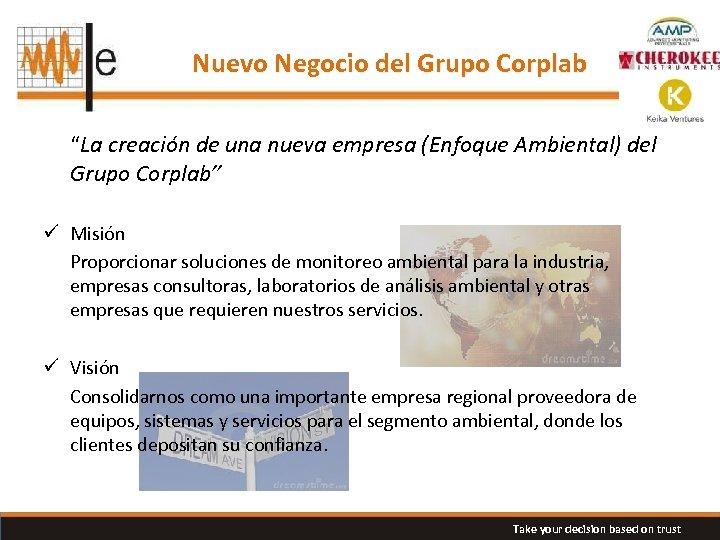 """Nuevo Negocio del Grupo Corplab """"La creación de una nueva empresa (Enfoque Ambiental) del"""