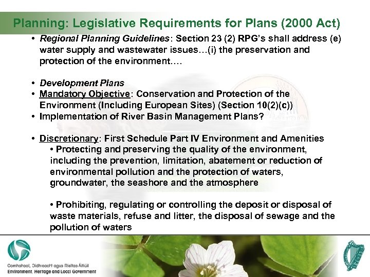 Planning: Legislative Requirements for Plans (2000 Act) • Regional Planning Guidelines: Section 23 (2)