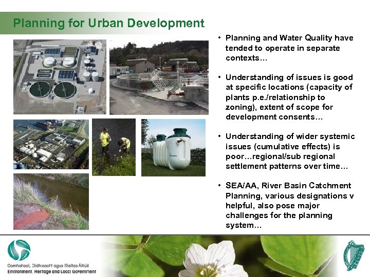 Planning for Urban Development • Planning and Water Quality have tended to operate in