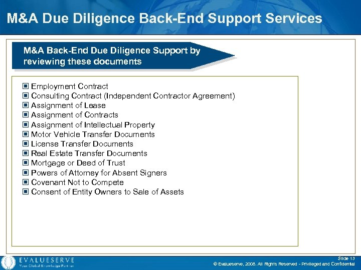 M&A Due Diligence Back-End Support Services M&A Back-End Due Diligence Support by reviewing these