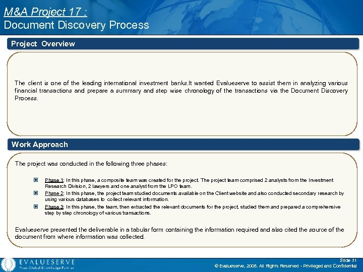 M&A Project 17 : Document Discovery Process Project Overview The client is one of