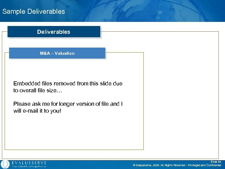 Sample Deliverables M&A – Valuation Embedded files removed from this slide due to overall