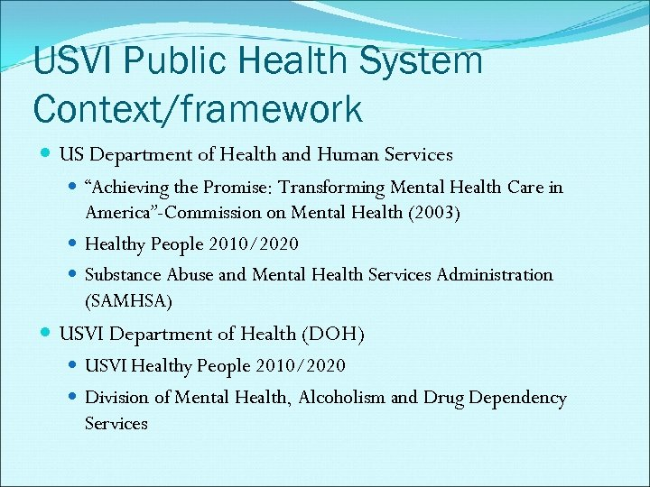 """USVI Public Health System Context/framework US Department of Health and Human Services """"Achieving the"""