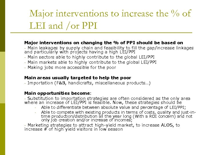Major interventions to increase the % of LEI and /or PPI Major interventions on