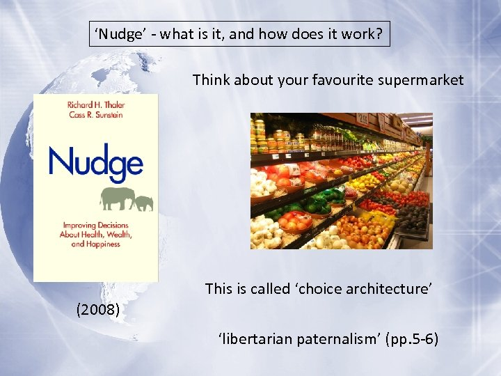 'Nudge' - what is it, and how does it work? Think about your favourite